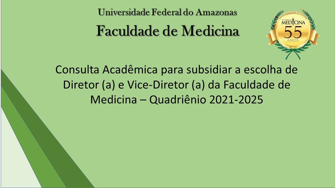 Edital de Chamamento para escolha da nova Direção da Faculdade de Medicina